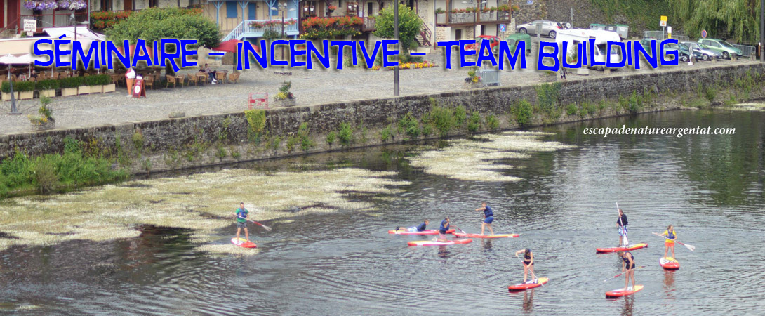 Séminaire – Incentive – Team Building